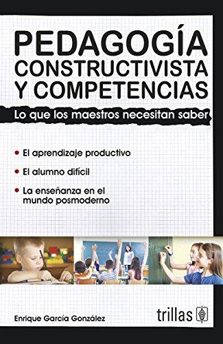 9786071704283: Pedagogia constructivista y competencias / Constructivist pedagogy and skills (Spanish Edition)