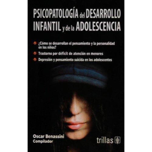 9786071704306: Psicopatologia del desarrollo infantil y de la adolescencia / Psychopathology of child development and adolescence (Spanish Edition)