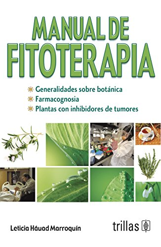 9786071704313: Manual de fitoterapia / Phytotherapy Manual