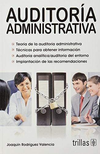Auditoria administrativa / Administrative Audit (Spanish Edition): Valencia, Joaquin Rodriguez