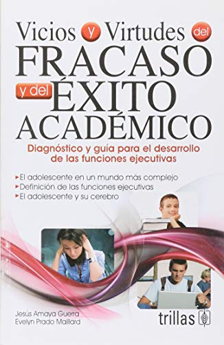 9786071704542: Vicios y virtudes del fracaso y del exito academico / Vices and virtues of academic failure and success (Spanish Edition)