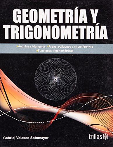 9786071704962: Geometria y trigonometria / Geometry and Trigonometry (Spanish Edition)
