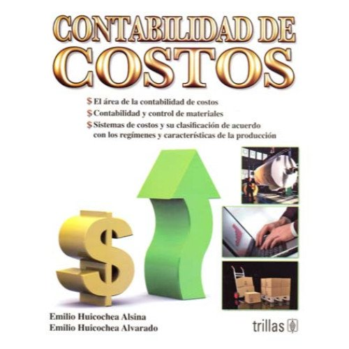 9786071705167: Contabilidad de costos / Cost Accounting (Spanish Edition)