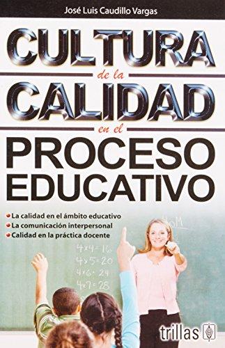 9786071705464: Cultura de la calidad en el proceso educativo / Quality culture in the educational process (Spanish Edition)