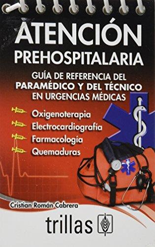 9786071705488: Atencion prehospitalaria / Pre-hospital care (Spanish Edition)