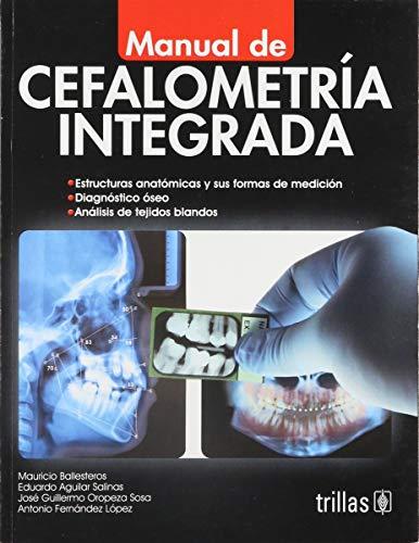 9786071705693: Manual de cefalometria integrada / Integrated Cephalometry Manual (Spanish Edition)
