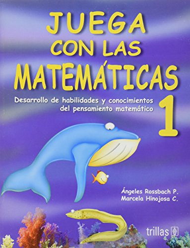 9786071705709: Juega con las matematicas 1 / Play with math (Spanish Edition)