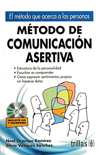 9786071705808: Metodo de comunicacion asertiva / Assertive communication method: El Metodo Que Acerca a Las Personas / the Method That Brings People Closer