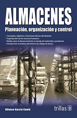 9786071705839: Almacenes / Stores: Planeacion, Organizacion Y Control / Planning, Organization and Control (Spanish Edition)