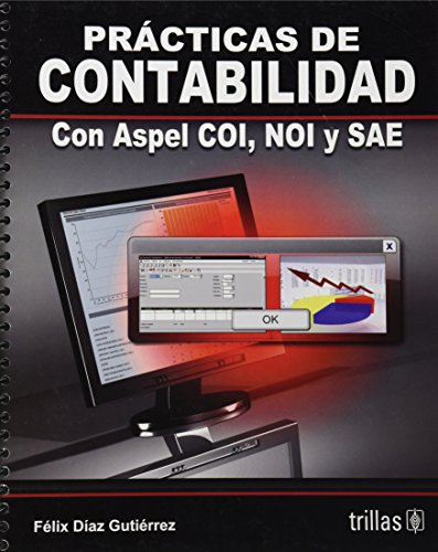 9786071705853: Practicas de contabilidad con Aspel Coi, Noi, y Sae / Accounting practices with Aspel Coi, Noi, and Sae