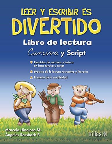 9786071705983: Leer y escribir es divertido. Libro de lectura / Reading and writing is fun. Reading book: Cursiva y script / Italic and script (Spanish Edition)