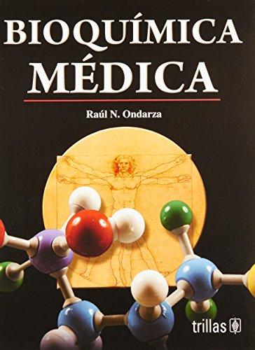 Bioquimica medica / Medical Biochemistry (Spanish Edition): Ondarza, Raul N.