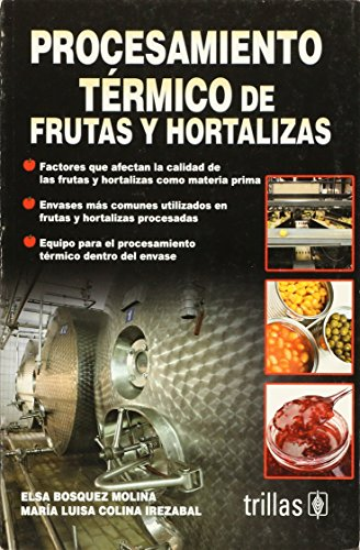9786071706072: Procesamiento termico de frutas y hortalizas / Thermal Processing of Fruits and Vegetables
