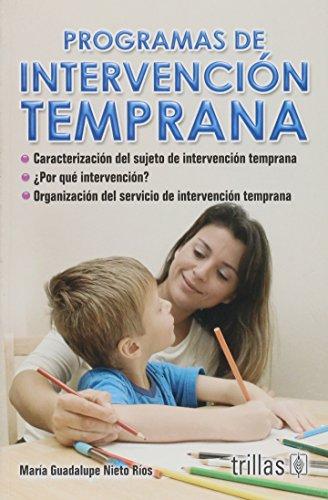9786071706430: Programas de intervencion temprana / Early intervention programs