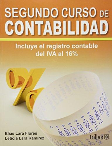 Segundo curso de contabilidad / Second accounting: Flores, Elias Lara