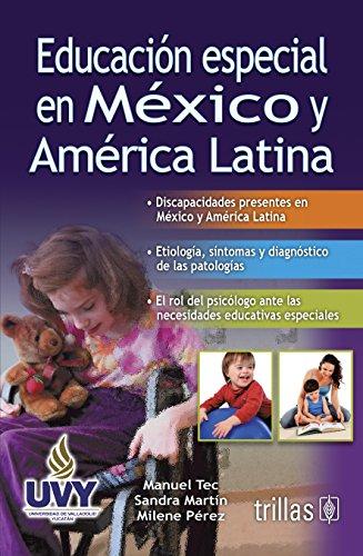 9786071706805: Educacion especial en Mexico y America Latina / Special education in Mexico and Latin America (Spanish Edition)