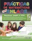 Practica de matematicas tipo enlace / Math: Juarez, Marco Antonio