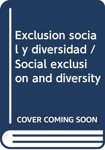9786071707109: Exclusion social y diversidad / Social exclusion and diversity (Spanish Edition)
