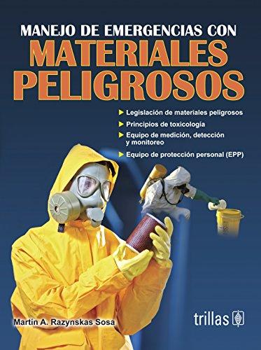 9786071707246: Manejo de emergencias con materiales peligrosos / Handling emergencies with hazardous materials (Spanish Edition)