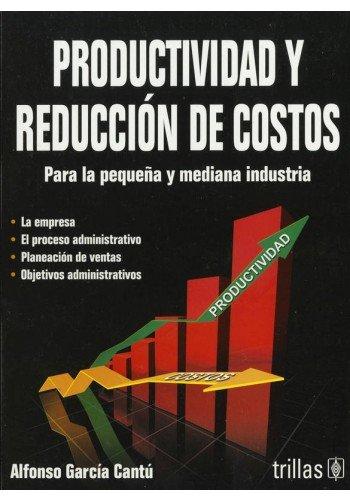 9786071707338: Productividad y reduccion de costos / Productivity and cost reduction (Spanish Edition)