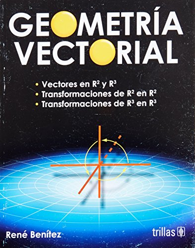 9786071707345: Geometria vectorial / Vector geometry (Spanish Edition)