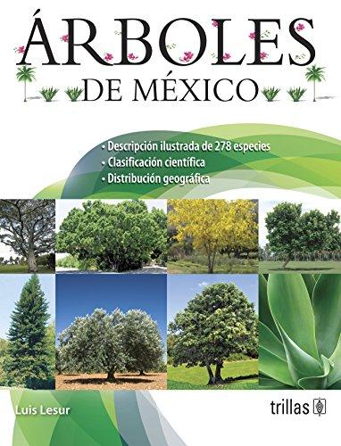 9786071707383: Arboles de Mexico / Trees of Mexico (Spanish Edition)