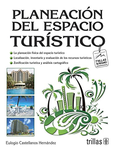 9786071707390: Planeacion del espacio turistico/Planning of touristic space