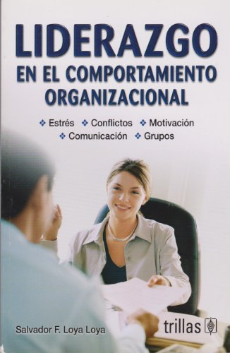 9786071707529: Liderazgo en el comportamiento organizacional / Leadership in organizational behavior (Spanish Edition)
