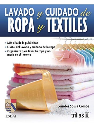 9786071707550: Lavado y cuidado de ropa y textiles / Washing and Care of Clothing and Textiles (Spanish Edition)