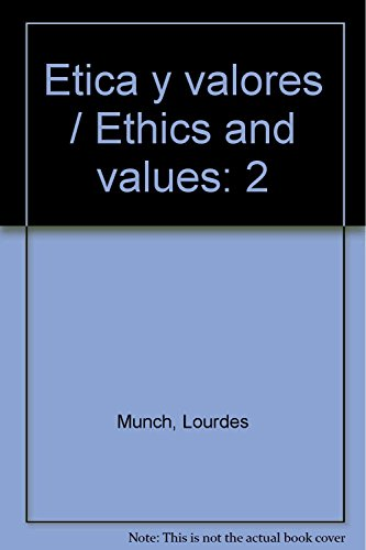 9786071707697: Etica y valores / Ethics and values (Spanish Edition)