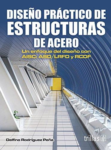 9786071707727: Diseno practico de estructuras de acero / Practical design of steel structures (Spanish Edition)