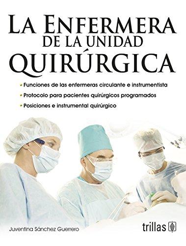 9786071707772: La enfermera de la unidad quirurgica / The surgical unit nurse (Spanish Edition)