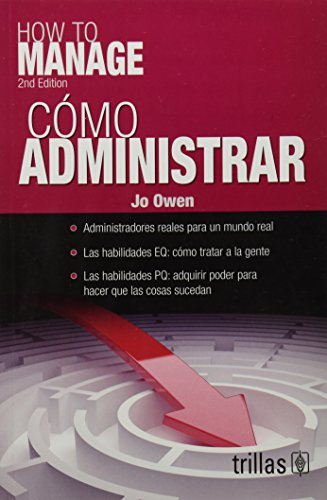 9786071707956: Como administrar / How to Manage (Spanish Edition)
