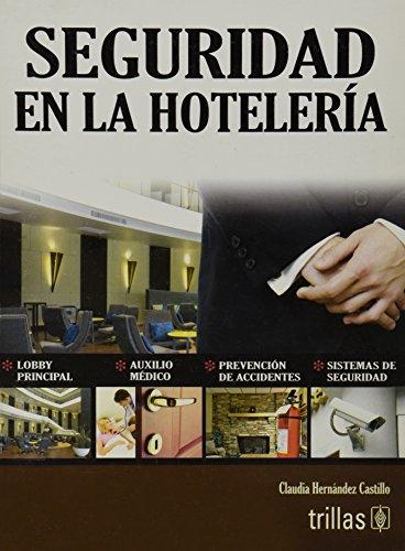 9786071708090: Seguridad en la hoteleria / Hotels Safety (Spanish Edition)