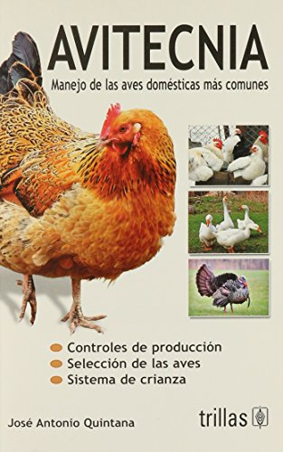 9786071708113: Avitecnia / Poultry management: Menejo De Las Aves Domesticas Mas Comunes / Management of Common Poultry (Spanish Edition)