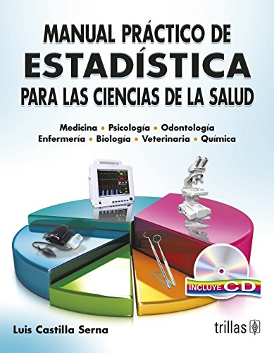 9786071708137: Manual practico de estadistica para las ciencias de la salud / Practical manual of statistics for health sciences (Spanish Edition)