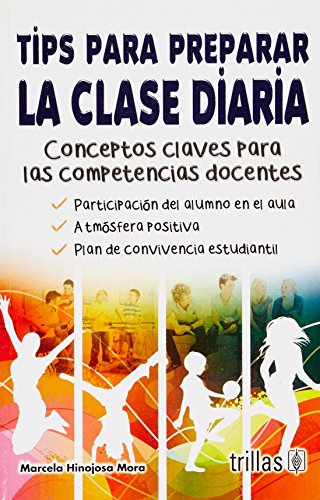 9786071708267: Tips para preparar la clase diaria / Tips for preparing the daily class (Spanish Edition)
