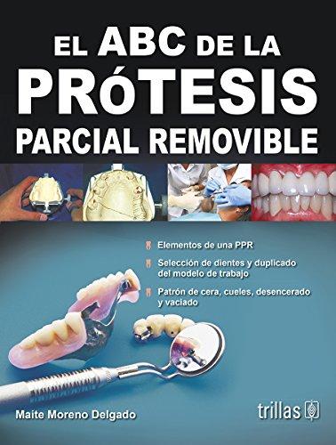 9786071708441: El ABC de la protesis parcial removible / The ABCs of removable partial denture (Spanish Edition)