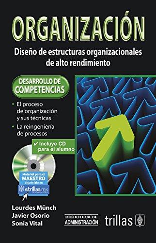 9786071708649: Organizacion / Organization: Diseno De Estructuras Organizacionales De Alto Rendimiento / Design of High Performance Organizational Structures (Spanish Edition)