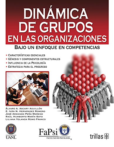 9786071708663: Dinamica de grupos en las organizaciones / Group dynamics in organizations (Spanish Edition)