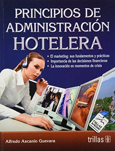 9786071708779: Principios de administración hotelera / Principles of Hotel Administration (Spanish Edition)