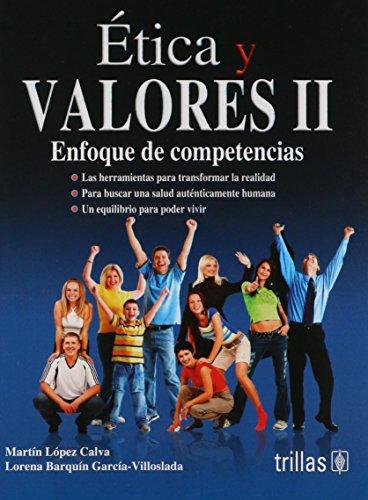 9786071708793: Etica y valores/Ethics and values: Enfoque de competencias/Competencies Approach: 2