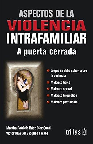 ASPECTOS DE LA VIOLENCIA INTRAFAMILIAR: BAEZ DIAZ CONTI,