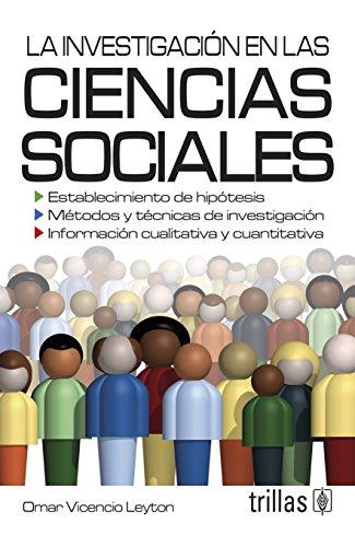 9786071708977: La investigacion en las ciencias sociales / The social science research (Spanish Edition)
