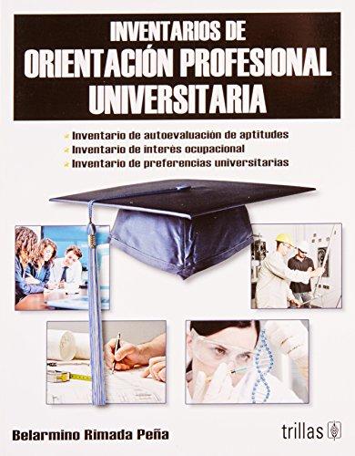 9786071709073: Inventarios de orientacion profesional universitaria / Inventories of college's professional orientation