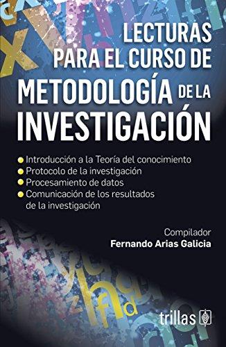 LECTURAS PARA EL CURSO DE METODOLOGIA DE: ARIAS GALICIA, FERNANDO