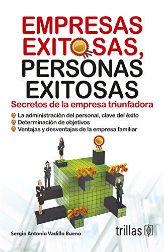 9786071709455: Empresas exitosas, personas exitosas / Successful businesses, successful people: Secretos de la empresa triunfadora / Secrets of Successful Business (Spanish Edition)