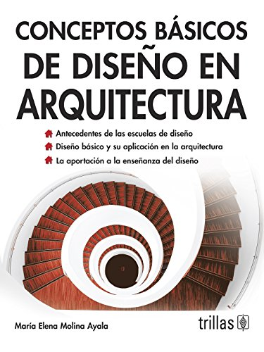 9786071709653: Conceptos basicos de diseno en arquitectura / Basic concepts of Design in Architecture (Spanish Edition)