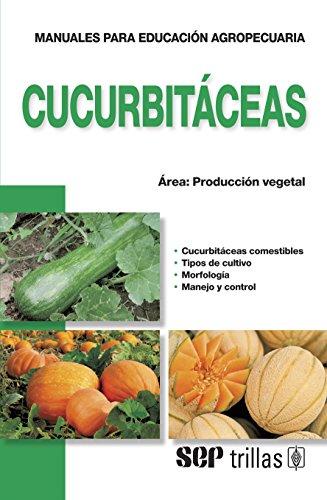 9786071709738: Cucurbitaceas / Cucurbitaceae (Spanish Edition)