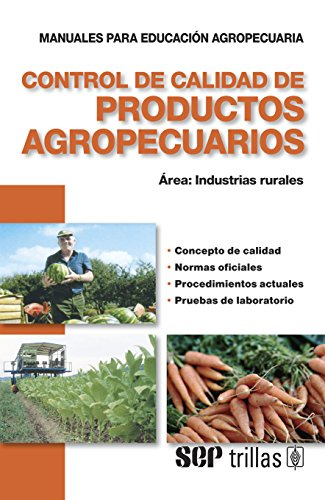 9786071709790: Control de calidad de productos agropecuarios / Quality control of agricultural products (Spanish Edition)